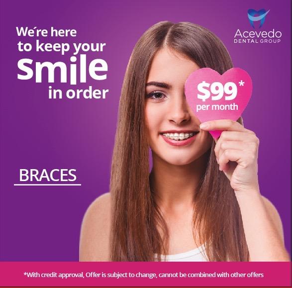 braces offer - acevedo dental group